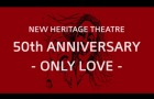 New Heritage Theatre 50th Anniversary Doc