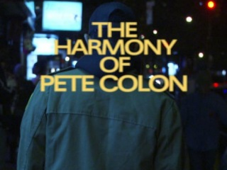 The Harmony of Pete Colon